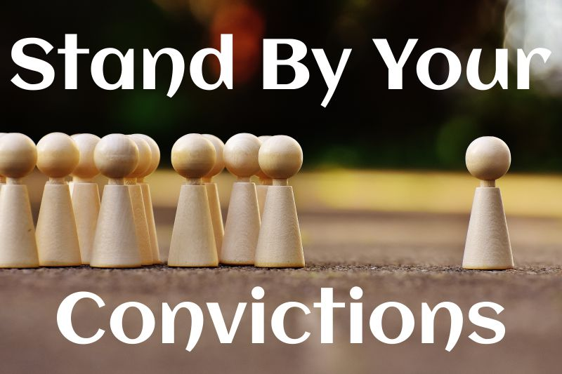 Fortune Cookie Friday: Stand By Your Convictions